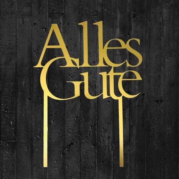"Cake-Topper ""Alles Gute"" Acryl gold"